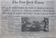 May 9, 1945 V E DAY FINAL SURRENDER IN BERLIN - OKINAWA STALIN CHURCHILL NIMITZ