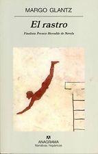 NEW El rastro (Narrativas Hispanicas) (Spanish Edition) by Margo Glantz