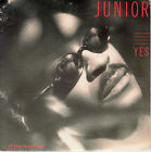 """7"""" 45 TOURS FRANCE JUNIOR """"Yes (If You Want Me) / Not Tonight"""" 1987"""