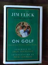 """Jim Flick Hand Signed Book """"On Golf"""" Hardcover- Very Good"""