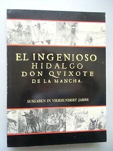 Don Quijote Ausgaben in vierhundert Jahren 1991