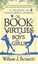 The Book of Virtues for Boys and Girls: A Treasury of Great Moral Stories (Hardb