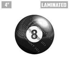 "1 Custom Thick Laminated Glossy 4"" 3M Premium Decal Sticker - 8 POOL BALL"