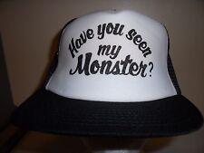 HAVE YOU SEEN MY MONSTER MESH Baseball Cap Trucker Hat Retro Rare Unique Lid K