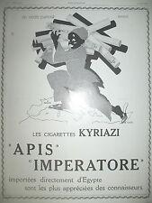 PUBLICITE DE PRESSE APIS IMPERATORE CIGARETTES KYRIAZI PAR RAPENO FRENCH AD 1928