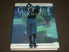 1988 GOLF IN AMERICA THE FIRST 100 YEARS BY GEORGE PEPER HARDCOVER BOOK - I 635