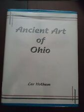 Ancient Art in Ohio-Hothem- Limited Edit. Reference on Indian Artifacts