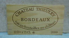 2000 CHATEAU THIEULEY BORDEAUX WOOD WINE PANEL END