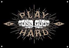 Play Hard ,Tatuajes,regalo,Letrero Metal, esmalte, vintage, no.856