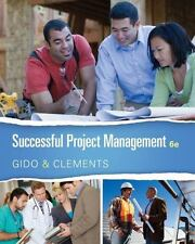 Successful Project Management 6th Edition by James Clements and Jack Gido