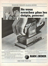Publicité 1987  BLACK & DECKER la ponceuse vibrante