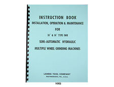"Landis 10"" & 14"" Type IWR Grinder Instruct, Operation & Maintenance Manual *1082"