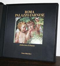 Ambasciata di Francia a Roma Palazzo Farnese FMR Grand Tour 2000
