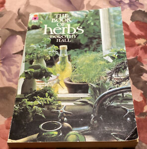 The Book Of Herbs By Dorothy Hall Published In UK
