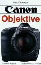 Canon Objektive von Lepp, George, Dickerson, Joe | Buch | Zustand gut
