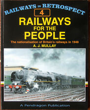 Railways for the People: The Nationalisation of Britain's Railways in 1948 by...