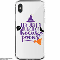 It's Just A Bunch Of Hocus Pocus iPhone 11 / Galaxy Clear Halloween Phone Case