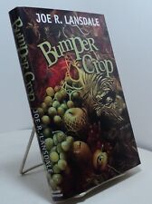 Bumper Crop by Joe Lansdale  - First edition - 2004