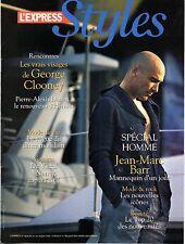 STYLES 2007: JEAN-MARC BARR top model !!!+ DAVID HALLYDAY_CHRISTOPHE WILLEM_MIKA