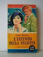 L'ISTINTO DELLA FELICITA' - A.Maurois [Mondadori, 1960]