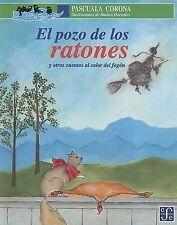 NEW El pozo de los ratones y otros cuentos al calor del fogón (Spanish Edition)