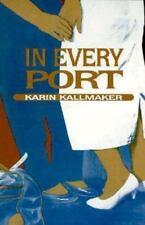 In Every Port by Karin Kallmaker  lesbian erotica  (1989, Paperback)