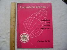 Columbian Bronze. 1956 Catalog. Propellers and Marine Accessories.