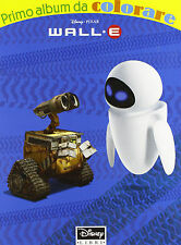 Wall·E Primo album da colorare - Disney - Libro nuovo in offerta!