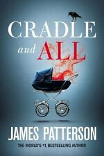 Cradle and All by James Patterson (2016, Hardcover)