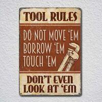 Tool Rules Tin Sign Metal Sign