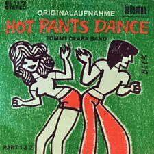"7"" Tommy Clark Bande Hot Pants Dance (el Baile del mini short) Beat 1970 like new"