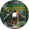 38 Books on CD, Ultimate Library on How to Build Cottages Log Cabins Shacks