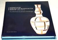 KPM Jubiläums - Buch Königliche Porzellan-Manufaktur Berlin 1763-2013