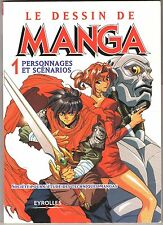 Manga Design Eyrolles book number 1 #1 drawing people and scenarios IN FRENCH