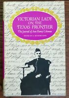 Victorian Lady on the Texas Frontier; The Journal of Ann Raney Coleman