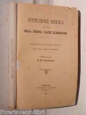 ISTRUZIONE BIBLICA Ad uso della seconda classe elementare S H Carruthers 1894 di