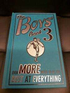 The Boys' Book 3: Even More Ways To Be The Best At Everything - Hardback