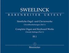 Sämtliche Orgel- und Clavierwerke - Band III. 1 : Choralbearbeitungen (Teil 1...