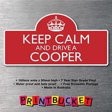 Keep calm & drive Cooper 7yr water/fade proof vinyl car parts Badge