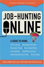 Job-Hunting Online : A Guide to Job Listings, Message Boards, Research Sites, th
