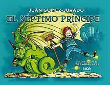 El Septimo Principe by Juan Gómez-Jurado (2016)