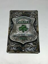 Ireland's Finest Police Metal Tin Sign - Hand Made in the USA 8X12