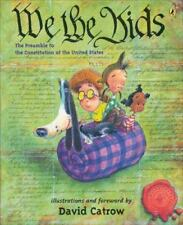 We the Kids : The Preamble to the Constitution of the United States by David...