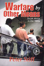 1st Ed Warfare by Other Means South Africa in the 1980s and 90s Peter Stiff SADF