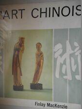 MACKENZIE FINLAY - L'ART CHINOIS