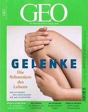 GEO Magazin, Heft 4 | April 2017: Gelenke  +++ wie neu +++