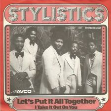 Stylistics - Let's Put It All Together / I Take It... (Vinyl Single 1974) !!!