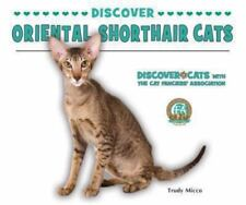 Discover Oriental Shorthair Cats Hardcover Trudy Micco