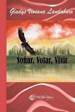 Soñar, Volar, Vivir by Gladys Landaburo (2015, Paperback)
