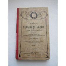 PRECIS d'HISTOIRE SAINTE à L'USAGE des ECOLES PRIMAIRES, 1905